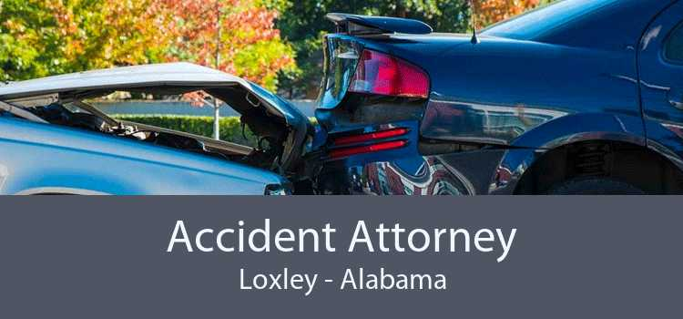 Accident Attorney Loxley - Alabama