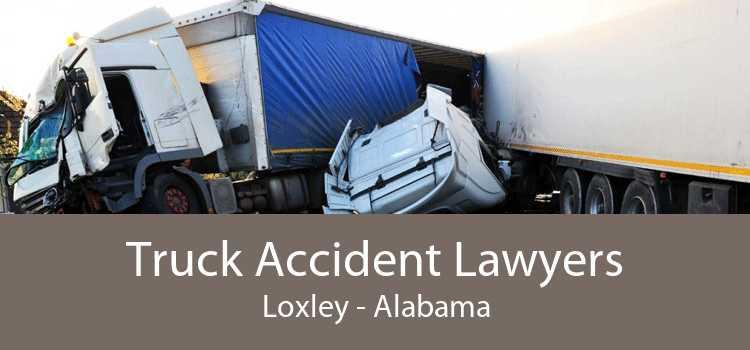 Truck Accident Lawyers Loxley - Alabama